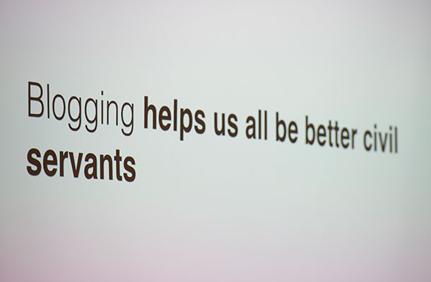 "Image of a slide saying ""Blogging helps us all be better civil servants""."