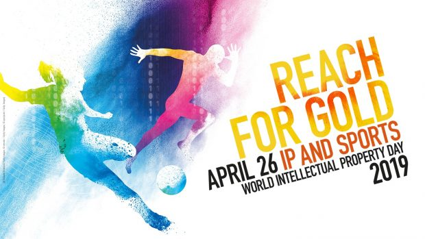 Reach for gold, April 26, IP and sports, World Intellectual Property Day 2019